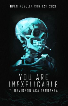 You are inexplicable. | ONC 2021 by terraxxa