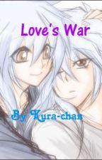 Love's War (Tendershipping) by Kura-chan