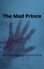 The Mad Prince (The Owl House x Male Reader) by BaronXenonx27