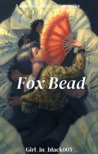 Fox Bead  by Girl_in_black005