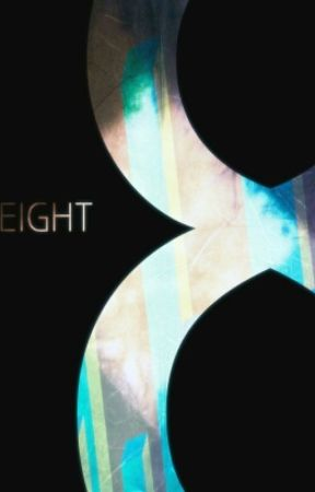 Eight by ezekieljd