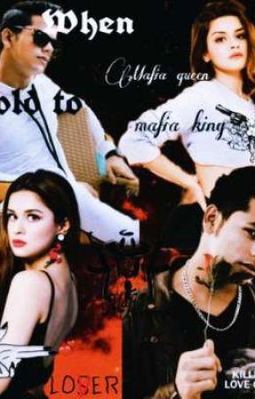when mafia queen sold to mafia king by Kriti_the_sidneetian
