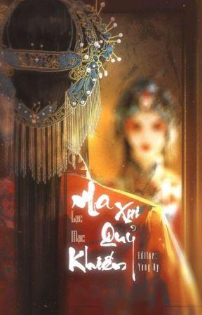 [EDIT] Ma Xui Quỷ Khiến - Lạc Mạc by XiaoXiiXii