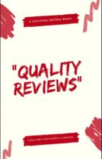QUALITY REVIEWS [TEMPORARILY CLOSED] by QUALITY_REVIEWS