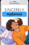 Sincerely, Mysterious cover