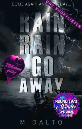 Rain Rain Go Away   ONC 2021 by druidrose