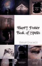Harry Potter Book of Spells by reylosbellarke