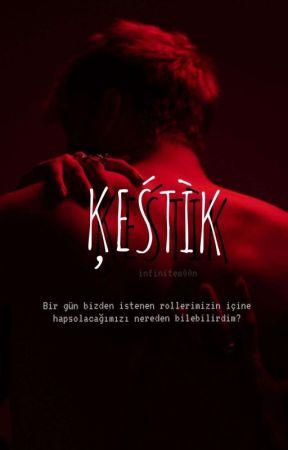 KESTİK by infinitem00n