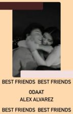best friends   alex alvarez by sweeteabitc4