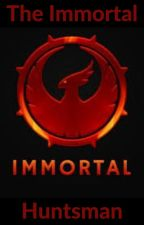 The Immortal Huntsman by lonegamer2020