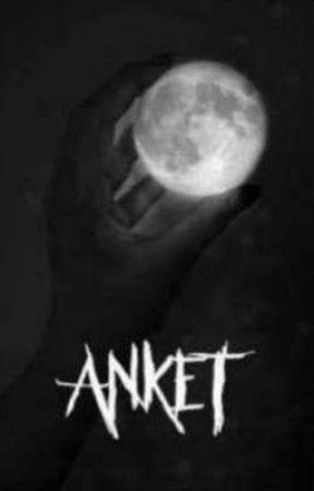 ANKET by anonimisin_