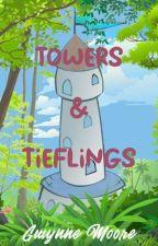 Towers And Tieflings: ONC 2021 by ArkAngel5933