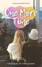 One More Time - Chaelisa by xlivxfxsx