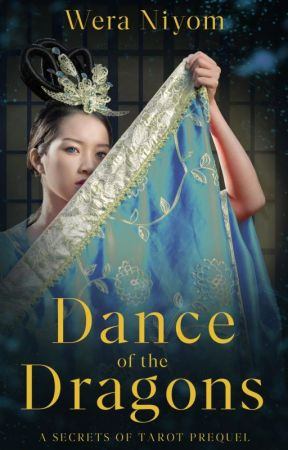 Dance of the Dragons (Book 0.5, The Secrets of Tarot series) by LuliWrites