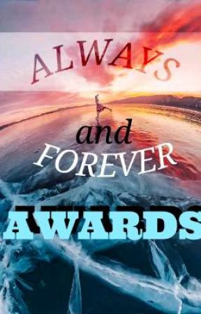 Always and Forever Awards by Blessa_Azrael_Lyka