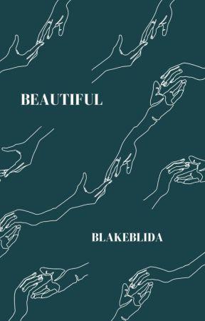 Beautiful by Blakeblida