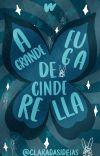 A grande fuga de Cinderella cover