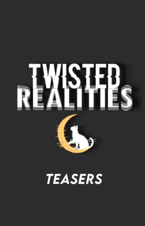 TWISTED REALITIES - SERIES TRAILER by mommaglory_