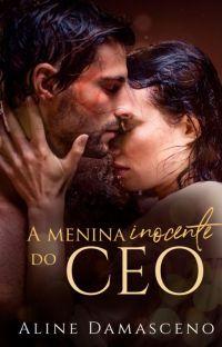 A menina inocente do CEO (SOMENTE DEGUSTAÇÃO) cover