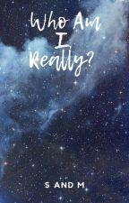 Who Am I, Really?   Hogwarts by slytherclawofc