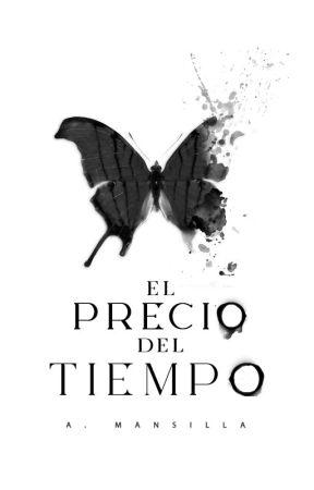 El Precio Del Tiempo. by BlasfemiaBohemia