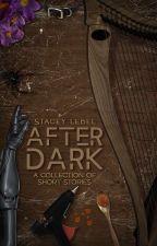 After Dark by staceylebel