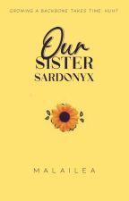 Our Sister Sardonyx by Malailea