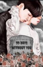 99 Days Without You ~JIKOOK~  by GlamQueenOM