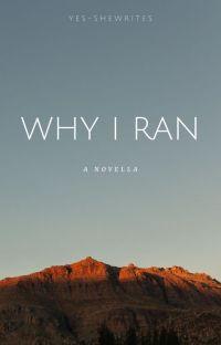 Why I Ran | Open Novella Contest 2021 cover
