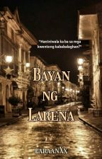 Bayan ng Larena by faraanXx