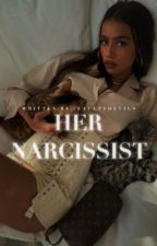 her narcissist | harry styles by -faultydevils
