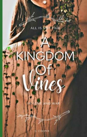 A Kingdom Of Vines by SamiCoops