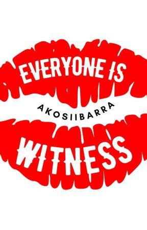 Everyone is Witness by AkoSiIbarra