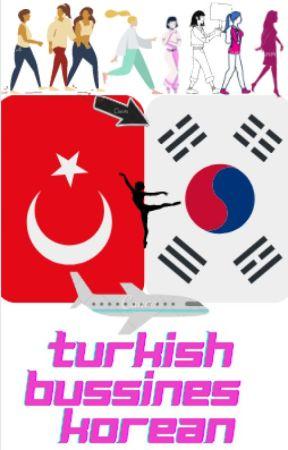 TURKISH BUSINESS KOREA by Felixiem