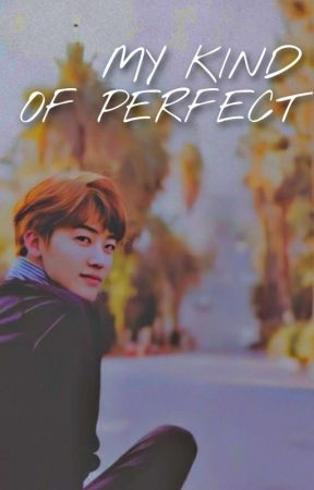 My Kind of Perfect by freya1010101