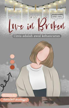 Love In Broken by DesaLingga