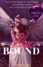Love Bound [Cupid Story] by evacharya