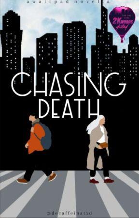 Chasing Death | ONC 2021 by decaffeinatxd