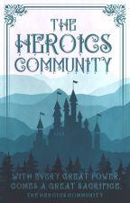 The Heroics Community || Hiring by HeroicsCommunity