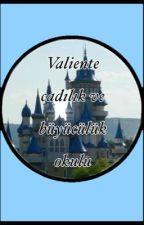 Valiente Cadılık ve Büyücülük Okulu ❦Katılım bitti!!❦ by BirAdetDaphne-chan