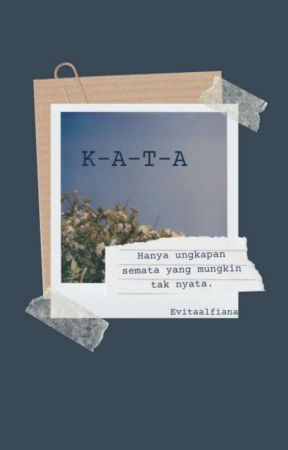 K-A-T-A by evitaalfiana