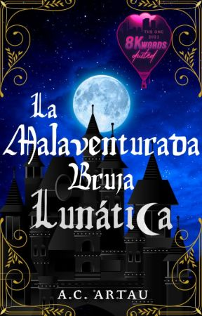 La Malaventurada Bruja Lunática by Nightingale257