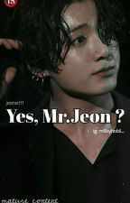 Yes,Mr.Jeon? || Jeon Jungkook|| by joonspuff
