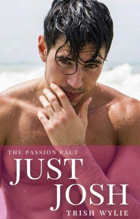 Just Josh by TrishWylie