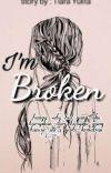 I'm Broken (Lengkap)✓ cover