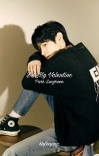 be my valentine // p. sunghoon [COMPLETED] by bbytaeyongz
