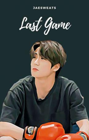 Last Game | Jaeyong ✓ by jaesweats
