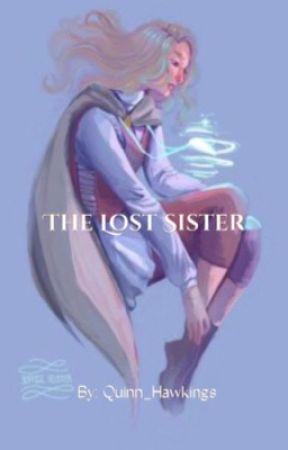 The Lost Sister by Quinn_Hawkings