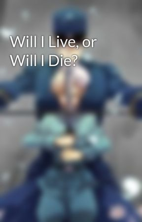 Will I Live, or Will I Die? by HerobrineGir1