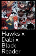 Hawks x Black Reader x Dabi by DabisLttleMouse